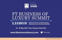 FT Business of Luxury Summit 2017 to Explore Craftsmanship, Manufacturing & New Markets