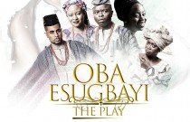Oba Esugbayi: A Celebration of Will and Tenacity